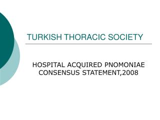 TURKISH THORACIC SOCIETY