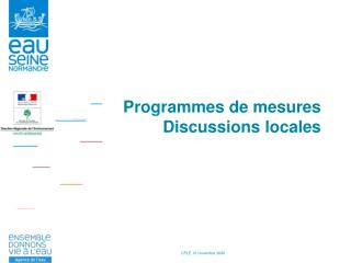 Programmes de mesures Discussions locales