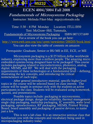 ECEN 4004/5004 Fall 2008 Fundamentals of Microsystems Packaging