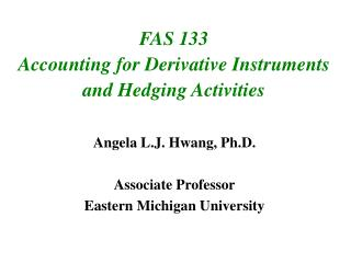 FAS 133  Accounting for Derivative Instruments and Hedging Activities