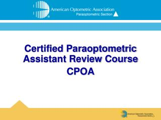Certified Paraoptometric Assistant Review Course CPOA