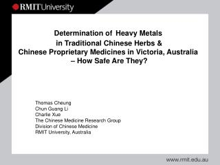 Thomas Cheung Chun Guang Li Charlie Xue The Chinese Medicine Research Group
