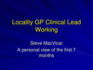 Locality GP Clinical Lead Working