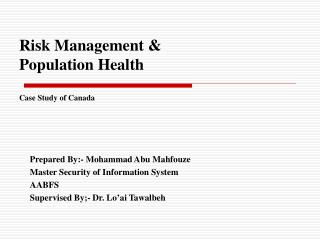 Risk Management & Population Health Case Study of Canada