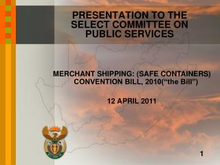 PRESENTATION TO THE SELECT COMMITTEE ON PUBLIC SERVICES
