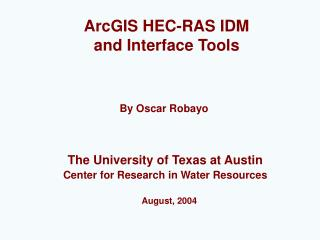 ArcGIS HEC-RAS IDM  and Interface Tools