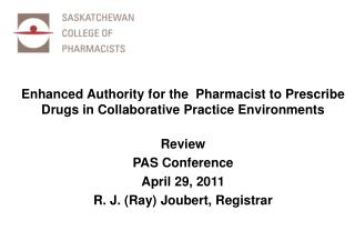 Enhanced Authority for the  Pharmacist to Prescribe Drugs in Collaborative Practice Environments