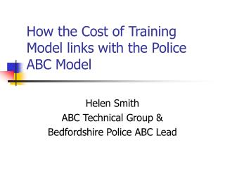 How the Cost of Training Model links with the Police ABC Model