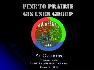 Pine to Prairie GIS User Group