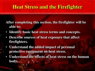 Heat Stress and the Firefighter
