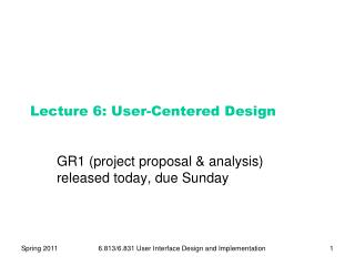 Lecture 6: User-Centered Design