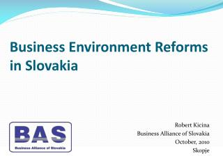 Business  Environment Reforms in Slovakia