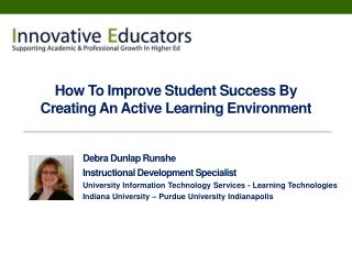 How To Improve Student Success By Creating An Active Learning Environment