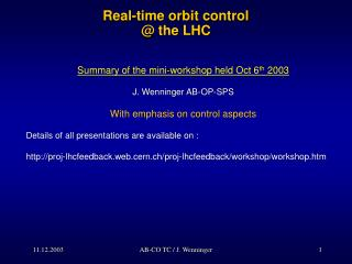 Real-time orbit control @ the LHC