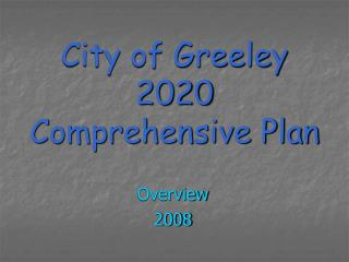 City of Greeley  2020 Comprehensive Plan