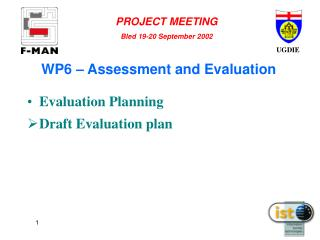 WP6 – Assessment and Evaluation