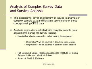 Analysis of Complex Survey Data and Survival Analysis