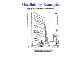 Oscillations Examples