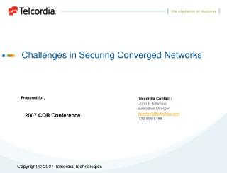 Challenges in Securing Converged Networks