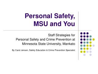 Personal Safety,  MSU and You