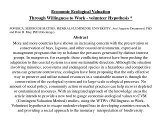Economic Ecological Valuation  Through Willingness to Work - volunteer Hypothesis *