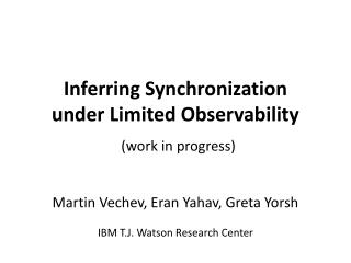 Inferring Synchronization  under Limited Observability