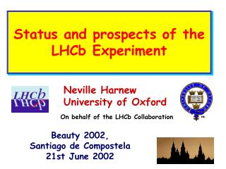 Status and prospects of the LHCb Experiment
