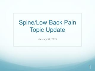 Spine/Low Back Pain Topic Update