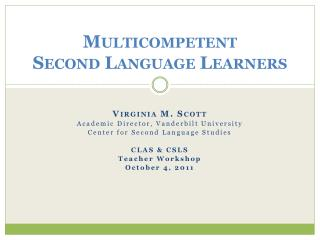 Multicompetent S econd Language Learners