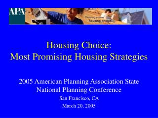 Housing Choice:  Most Promising Housing Strategies