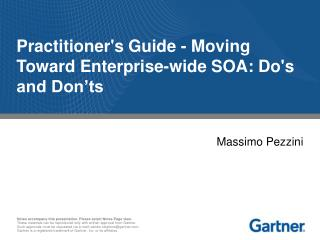 Practitioner's Guide - Moving Toward Enterprise-wide SOA: Do's and Don'ts