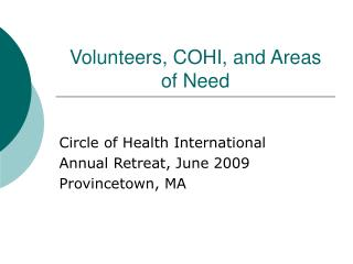Volunteers, COHI, and Areas of Need