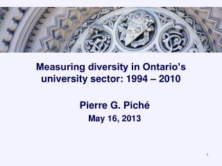 Measuring diversity in Ontario's university sector: 1994 – 2010