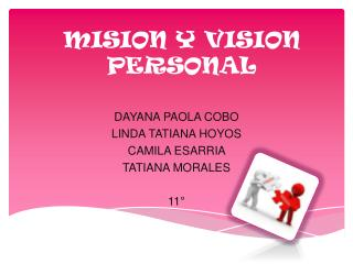 MISION Y VISION PERSONAL