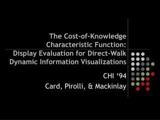 CHI '94 Card, Pirolli, & Mackinlay