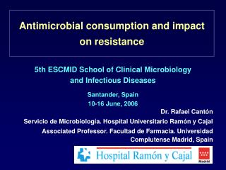Antimicrobial consumption and impact on resistance