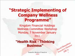 """Strategic Implementing of Company Wellness Programme"""