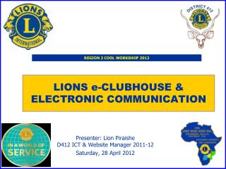LIONS e-CLUBHOUSE & ELECTRONIC COMMUNICATION