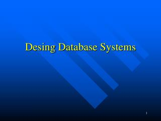 Desing  Data base Systems