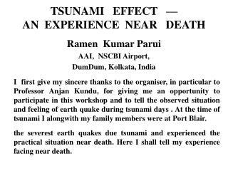 TSUNAMI EFFECT — AN EXPERIENCE NEAR DEATH