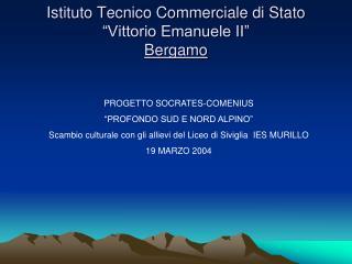 """Istituto Tecnico Commerciale di Stato """"Vittorio Emanuele II"""" Bergamo"""