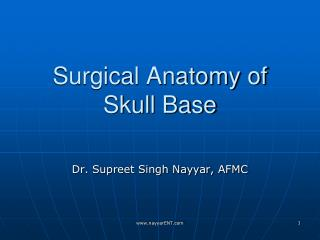 Surgical Anatomy of  Skull Base
