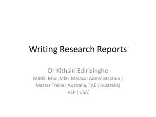 Writing Research  R eports