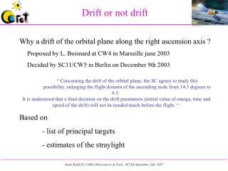 Drift or not drift