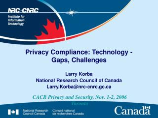 Privacy Compliance: Technology -  Gaps, Challenges
