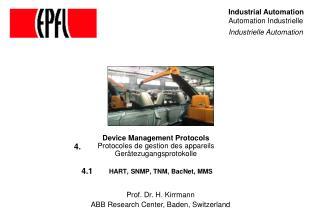 Device Management Protocols Protocoles de gestion des appareils Gerätezugangsprotokolle