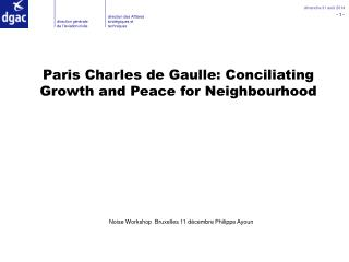 Paris Charles de Gaulle: Conciliating Growth and Peace for Neighbourhood