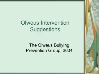 Olweus Intervention Suggestions