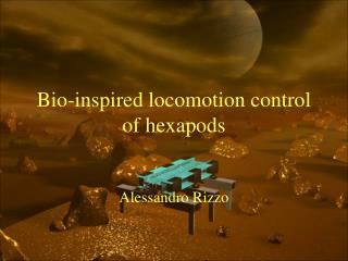 Bio-inspired locomotion control of hexapods