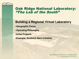 "Oak Ridge National Laboratory: ""The Lab of the South"""